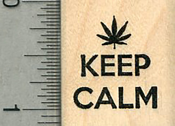 Keep Calm Rubber Stamp, With Marijuana Leaf, Pot Series