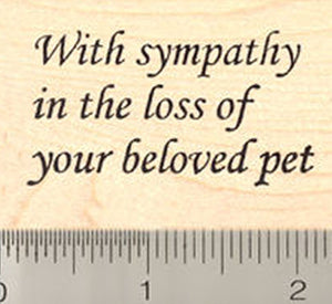 Sympathy in loss of pet Rubber Stamp