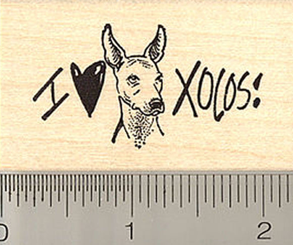 I Love Xolos Dogs Rubber Stamp