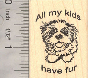 All My Kids Have Fur Rubber Stamp for Dog Lovers