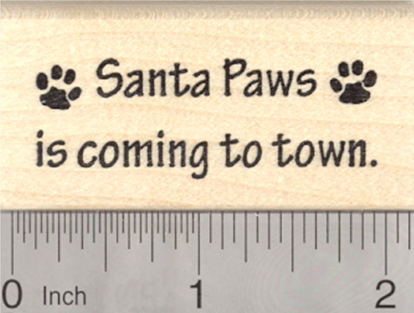 Christmas Santa Paws Saying Rubber Stamp, Dog, Cat, Pet Paw Prints
