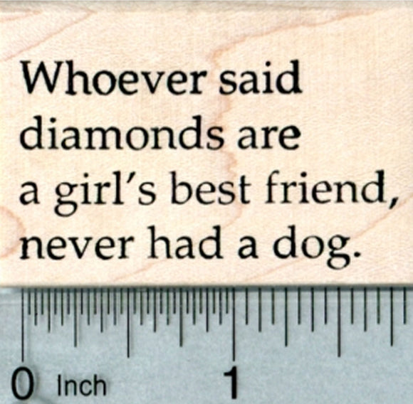 Dog Lover Rubber Stamp, Diamonds are a Girl's Best Friend