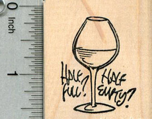 Wine Glass Rubber Stamp, Half Empty or Half Full?
