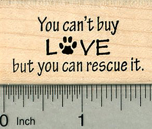 Animal Rescue Rubber Stamp, You Can't Buy Love