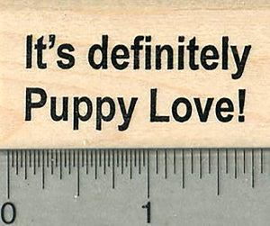 Puppy Love Rubber Stamp, Dog Lover's Saying