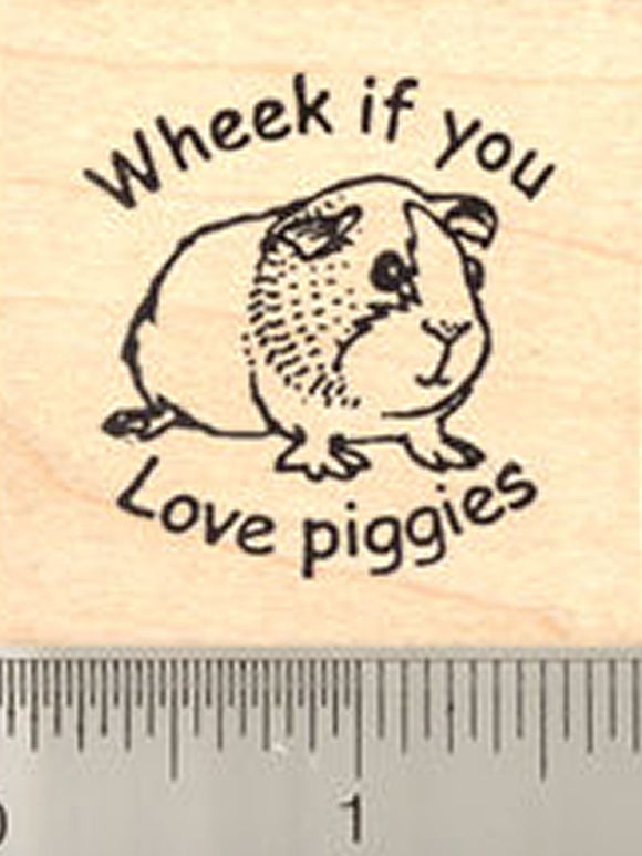 Wheek If You Love Piggies Rubber Stamp