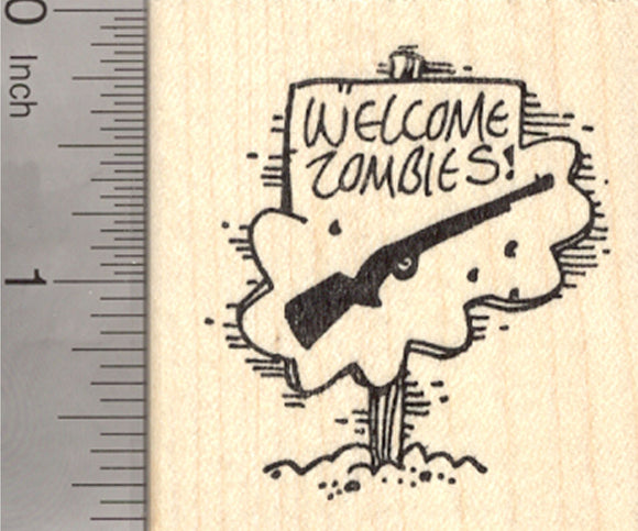 Zombie Apocalypse Halloween Rubber Stamp, Welcome Sign with Shotgun