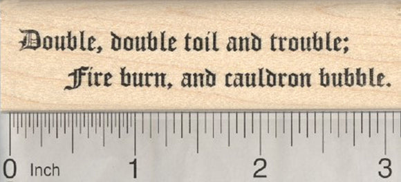 Double Toil and Trouble Rubber Stamp, Halloween Witch Saying, Shakespeare