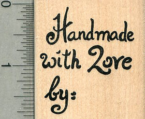 Craft Lovers Rubber Stamp, Handmade with Love by: (You fill in the blank)
