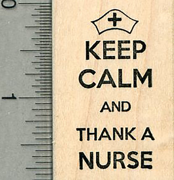 Keep Calm Rubber Stamp, Thank a Nurse