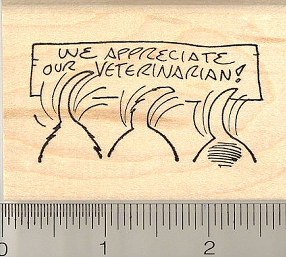 We Appreciate Our Veterinarian Rubber Stamp