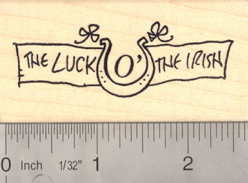 The Luck of The Irish St. Patrick's Day Rubber Stamp