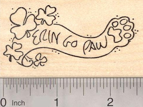 Erin go Paw (Braugh), St. Patrick's Day Rubber Stamp, Dog Cat Paw