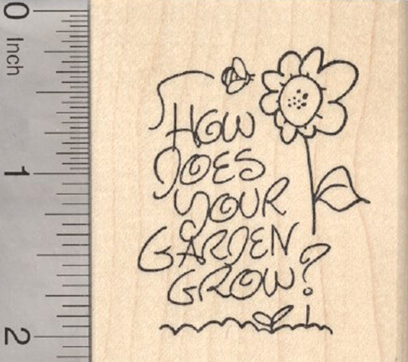 Gardening Rubber Stamp, How does your Garden Grow, with Bee and Flower