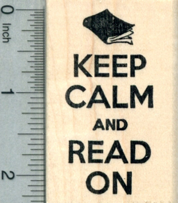 Keep Calm and Read On Rubber Stamp, Reading Series