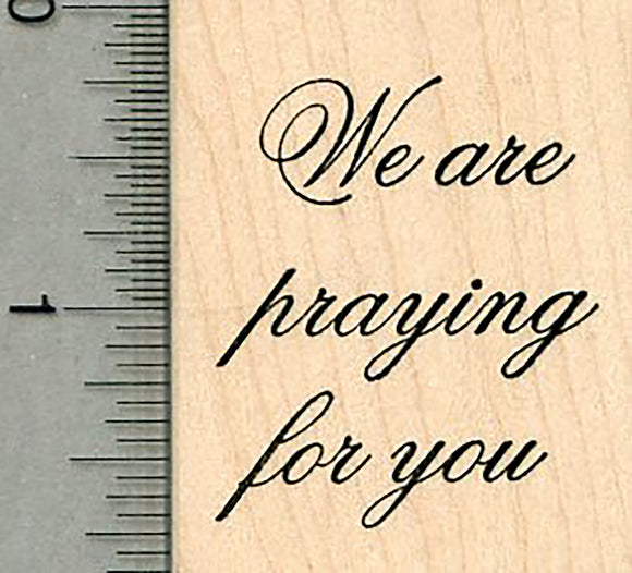 We are praying Rubber Stamp, Friendship and Faith Series