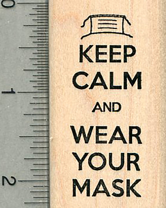 Keep Calm Rubber Stamp, Wear your Mask