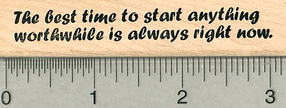 Start Now Rubber Stamp, Inspirational Series