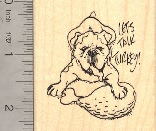 Bulldog Thanksgiving Rubber Stamp Let's Talk Turkey Dog
