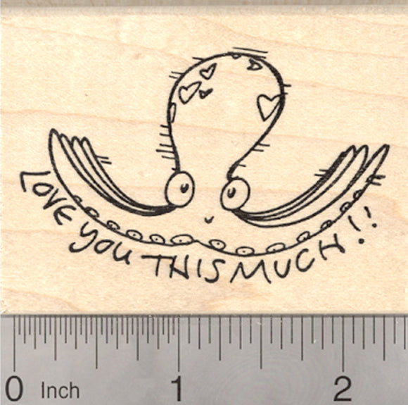 Valentine's Day Octopus Rubber Stamp, Love you this much!
