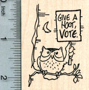 Voting Owl Rubber Stamp, Give A Hoot, Vote.