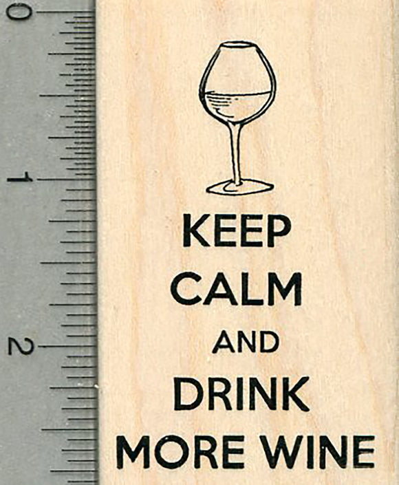Wine Rubber Stamp, Keep Calm and Drink More