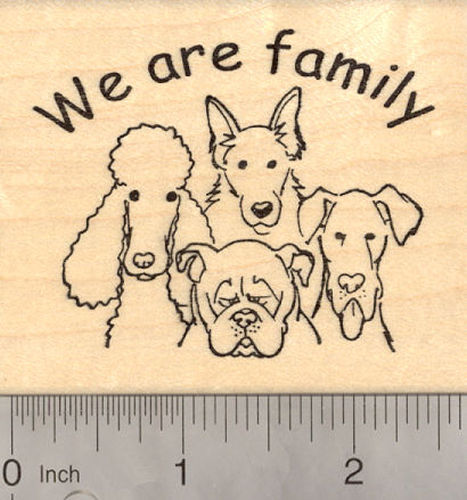 We are Family, Dog Rubber Stamp, featuring Poodle, Bulldog,Terrier, and Great Dane