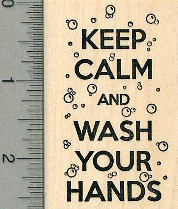Keep Calm Rubber Stamp, Wash your Hands, COVID-19 Series
