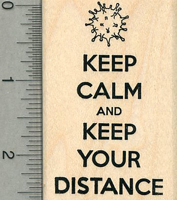 Keep Calm Rubber Stamp, Keep your Distance, COVID-19 Series