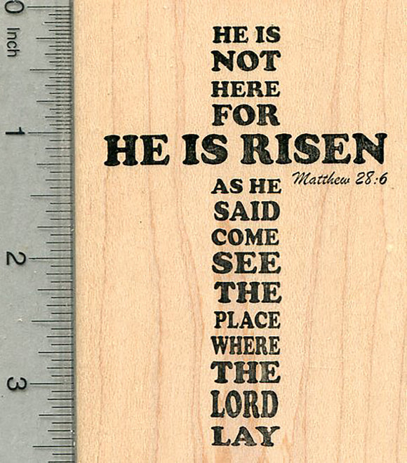 Matthew 28.6 Rubber Stamp, He is Risen, Christian Easter Series