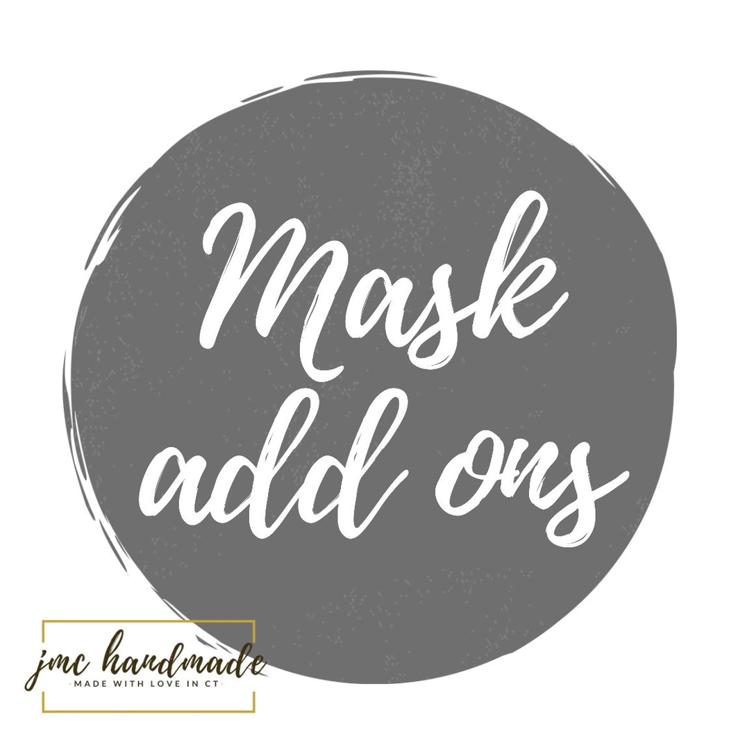 Mask Add On Options