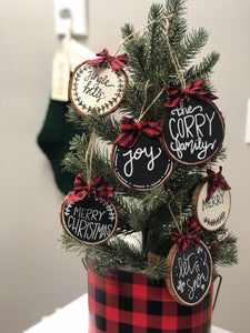 Wood Slice Ornament - You Pick Phrase!