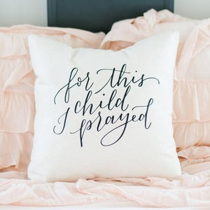 For This Child Pillow Cover