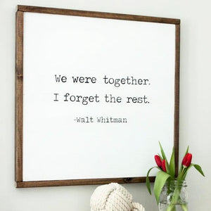 Walt Whitman Quote Sign