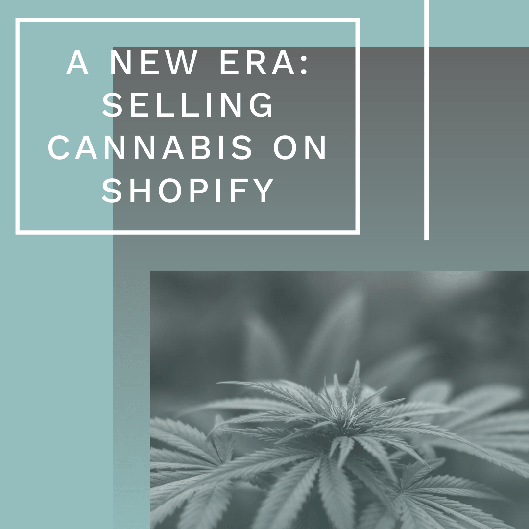 Selling Cannabis on Shopify Blog Post