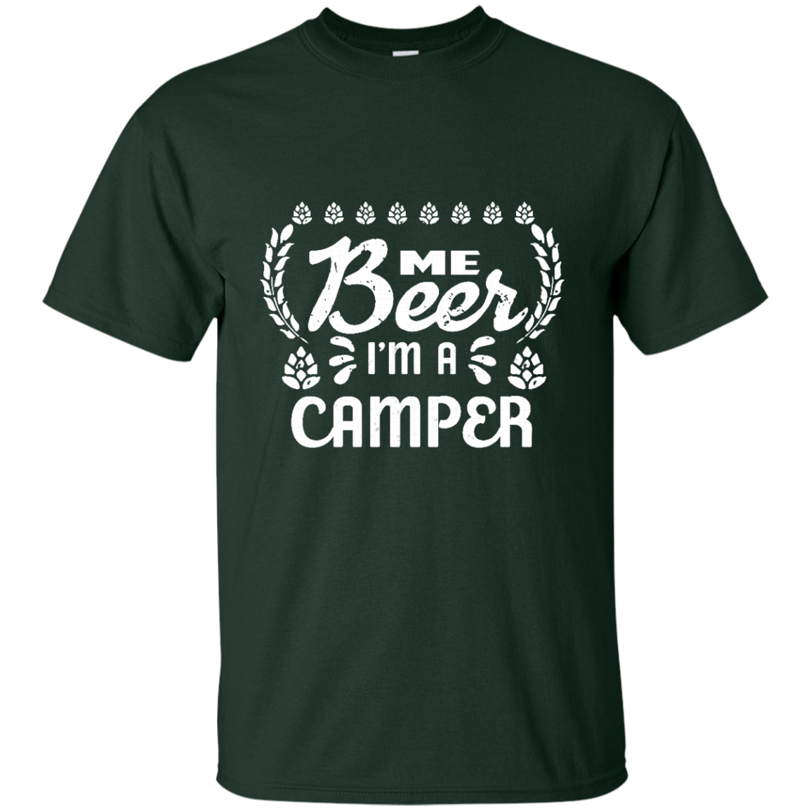 Beer Camping T shirts Me Beer I'm A Camper Hoodies Sweatshirts TH