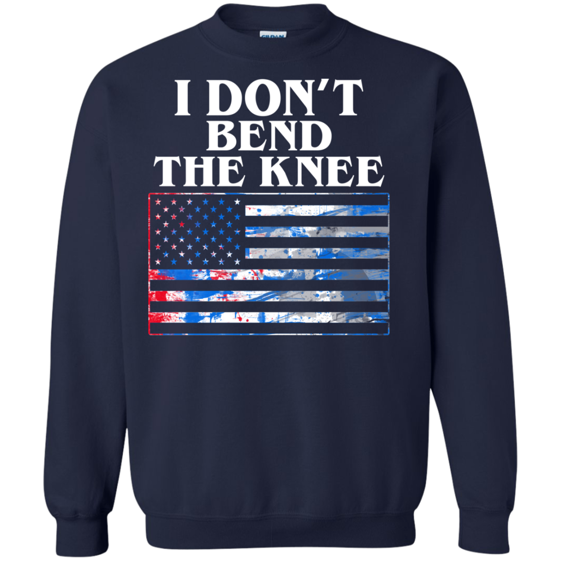 America T shirts I Don't Bend The Knee Hoodies Sweatshirts TH