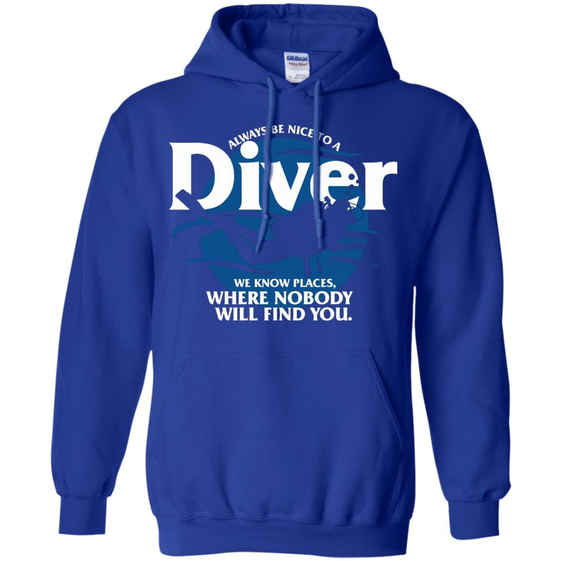 Always Be Nice To A Driver Shirts We Know Place Where Nobody Will Find You T shirts Hoodies Sweatshirts