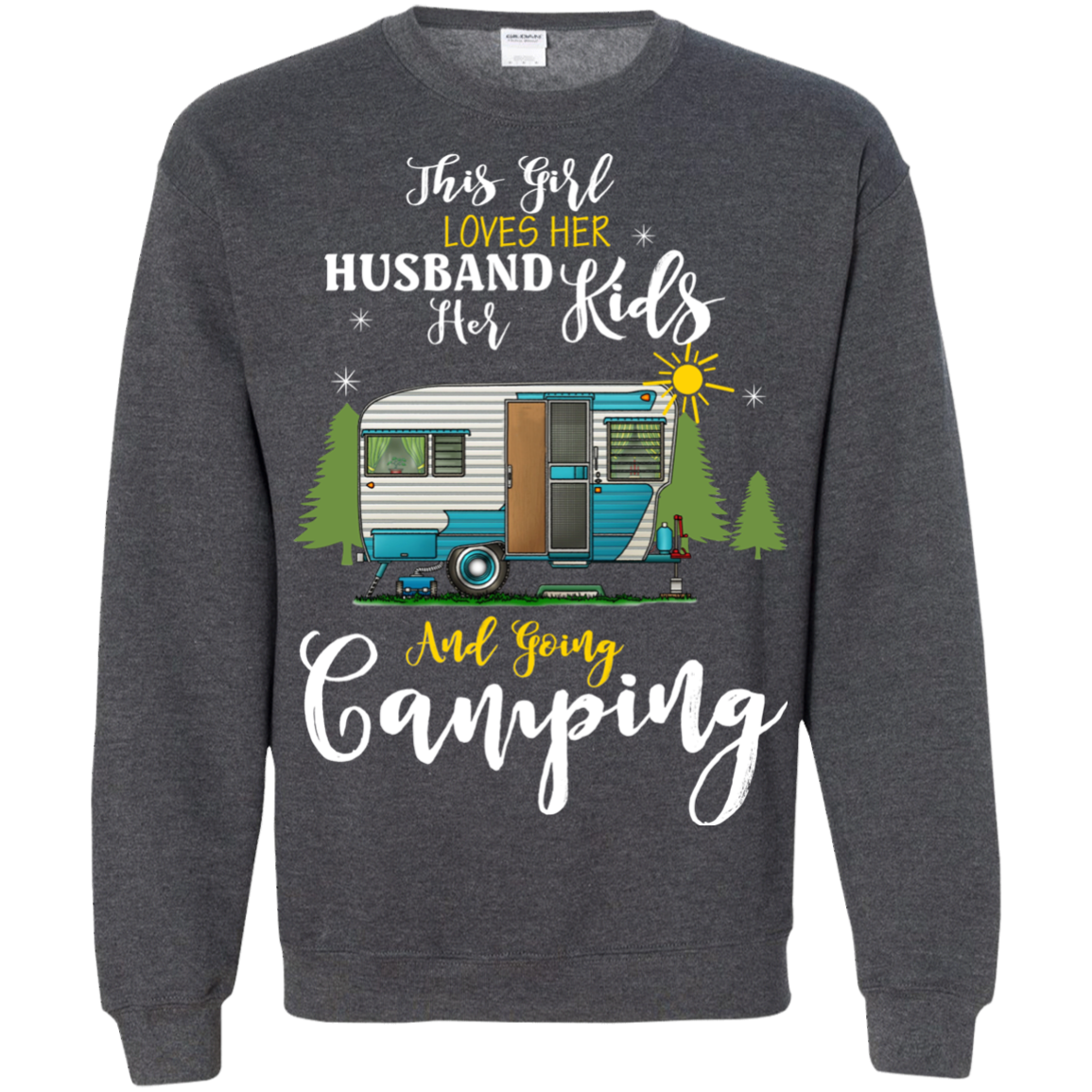 Camping T shirts Girl Love Her Husband Kids And Going Camping Hoodies Sweatshirts TH