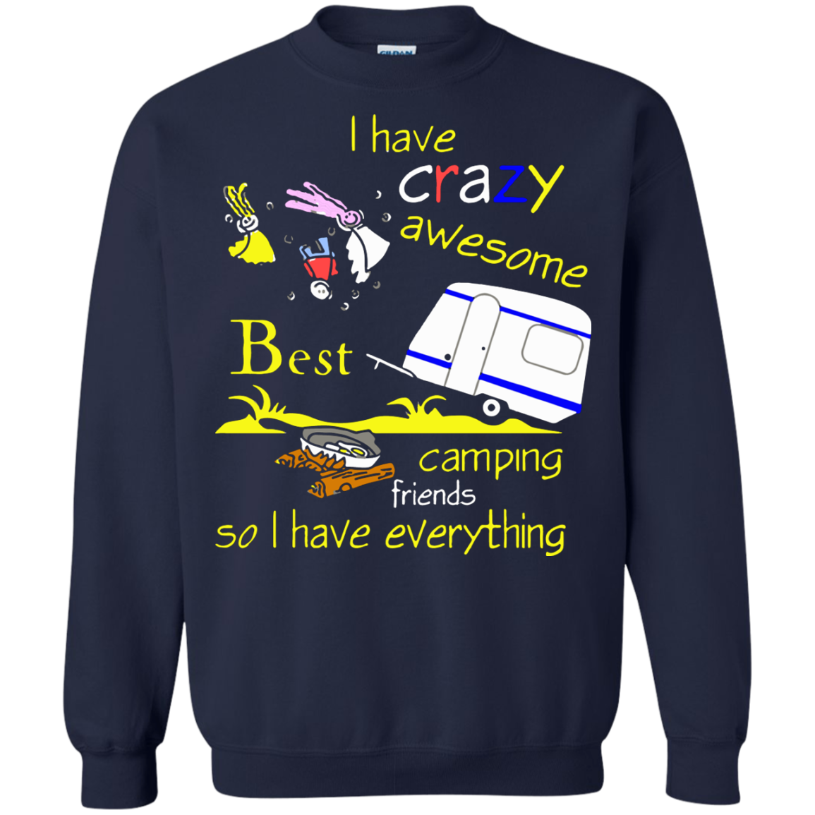 Camping T shirts I Have Crazy Awesome Best Camping Friend hoodies Sweatshirts TH