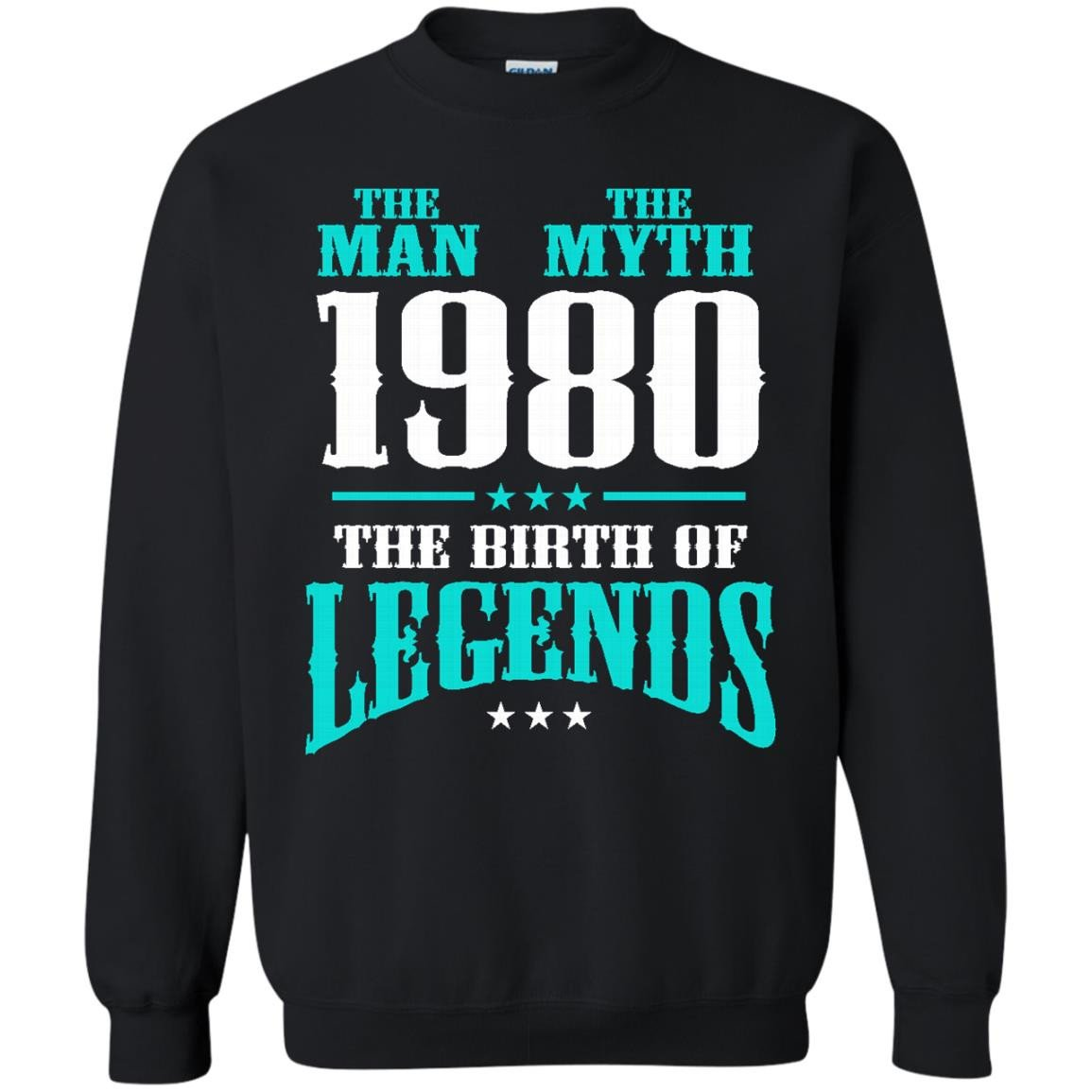 1980 Shirts The Man The Myth The Birth of Legends T-shirts Hoodies Sweatshirts
