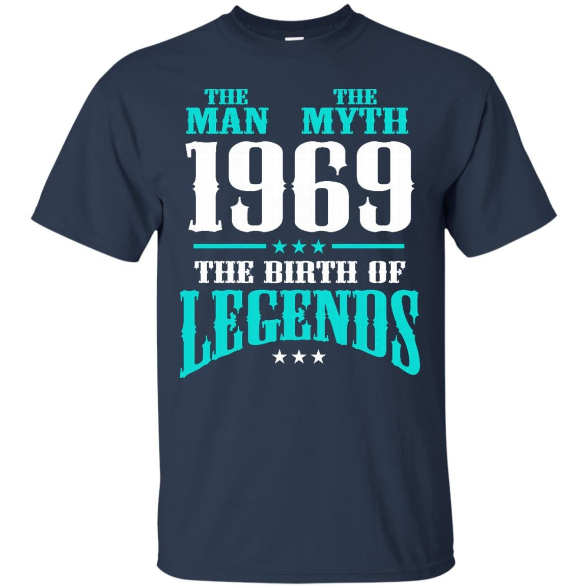 1969 Shirts The Man The Myth The Birth Of Legends T-shirts Hoodies Sweatshirts