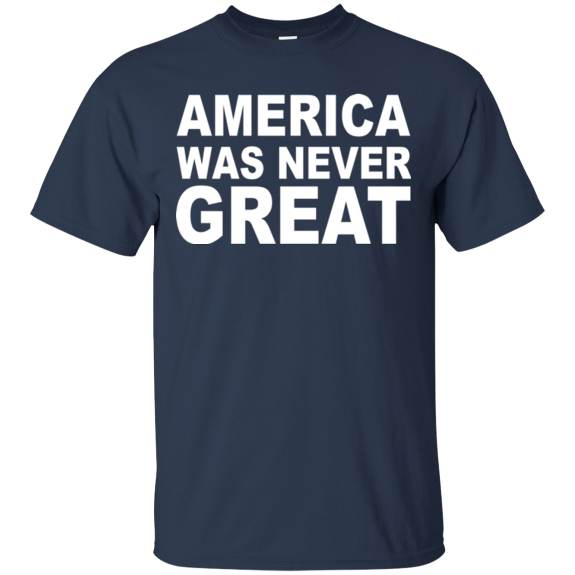 America Anti Trump T shirts America Was Never Great Hoodies Sweatshirts TH