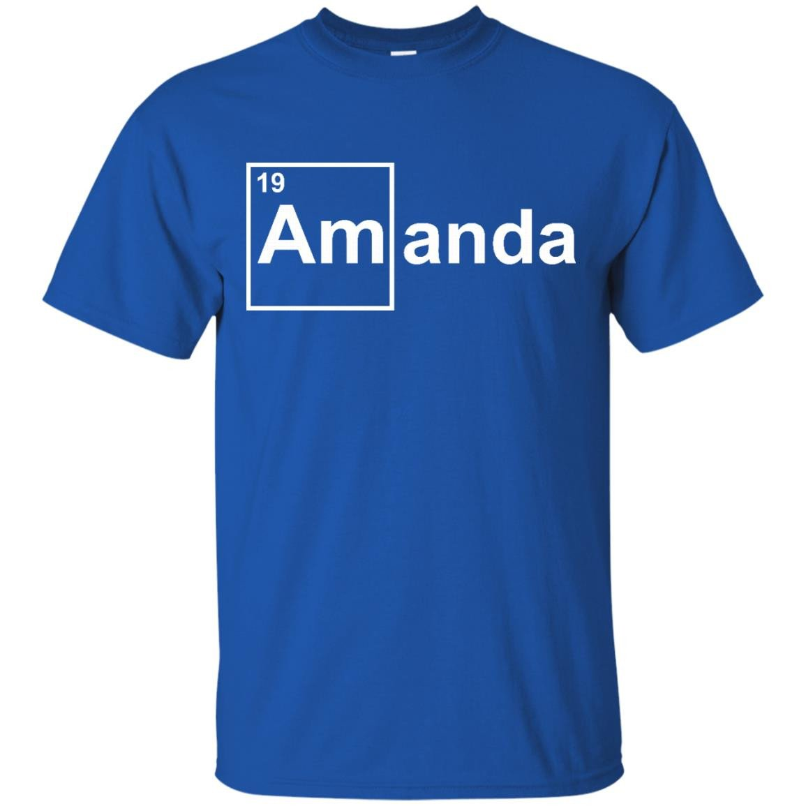 Amanda Chemical Elements Shirts I'm Amanda T-shirts Hoodies Sweatshirts