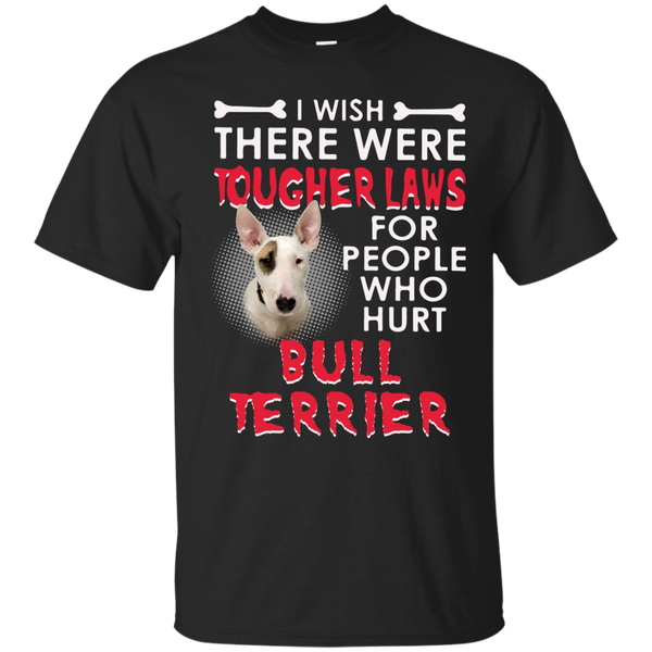 Bull Terrier T shirts Tougher Laws For People Who Hurt Hoodies Sweatshirts