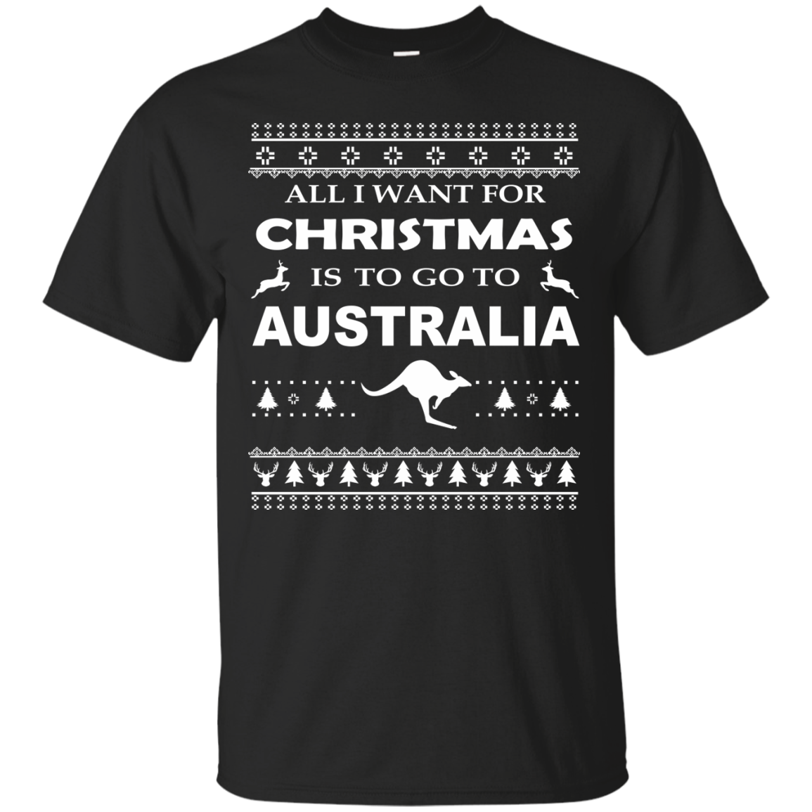 Australia T-Shirts Hoodies Want Christmas Go To Australia