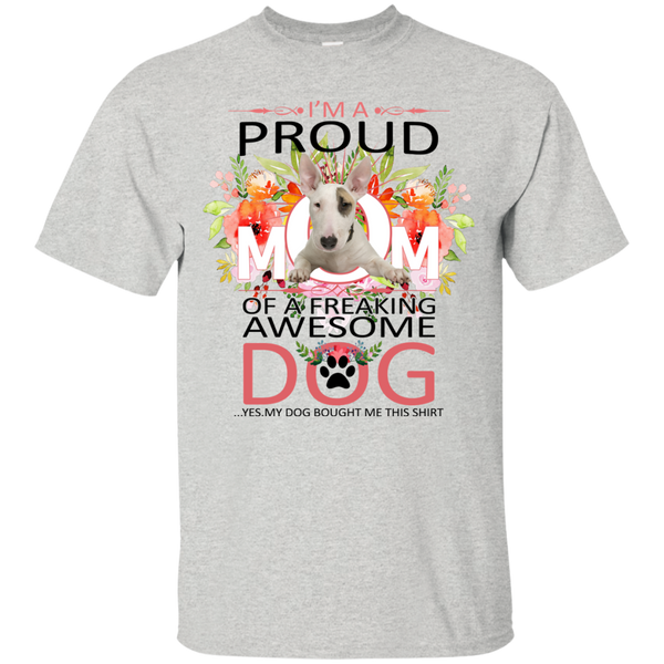 Bull Terrier Mother s Day T shirts A Proud Mom Of Hoodies Sweatshirts TH