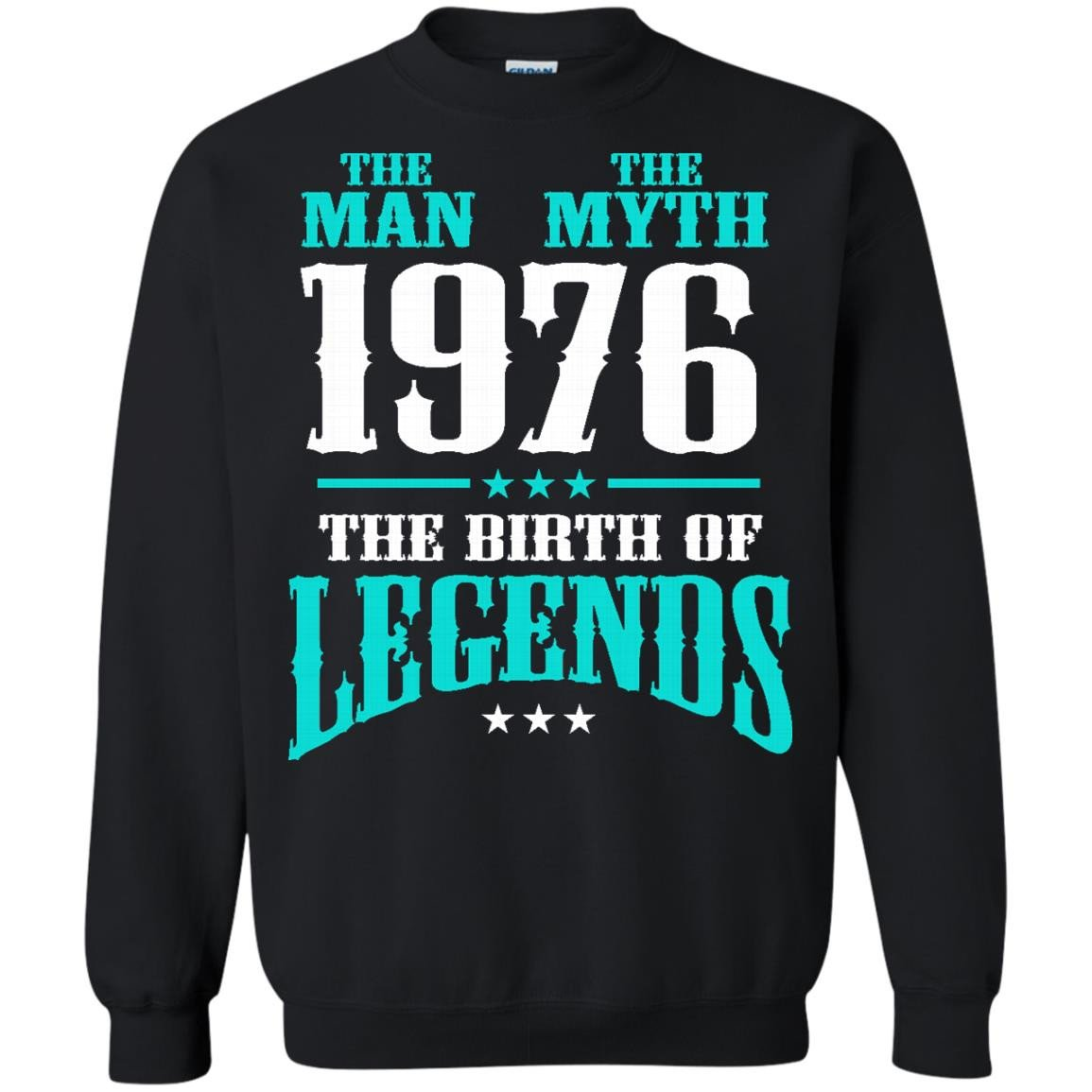 1976 Shirts The Man The Myth The Birth Of Legends T-shirts Hoodies Sweatshirts