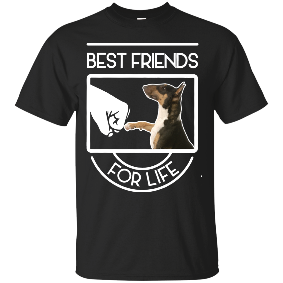 Bull Terrier Best Friends For Life Bull Terrier