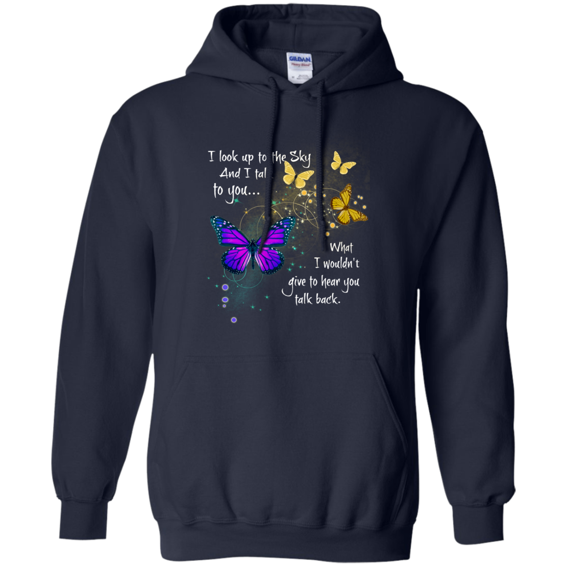 Butterfly T shirt Look Up To The Sky And I Talk To You Hoodies Sweatshirts TH